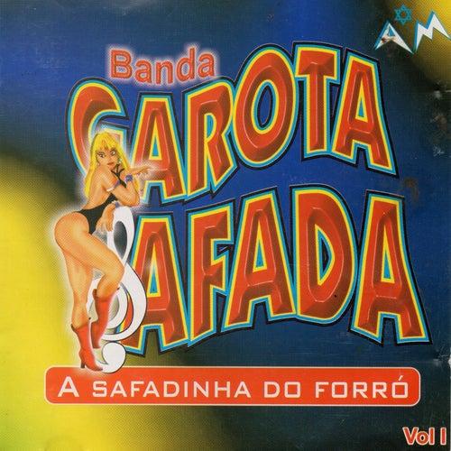 A Safadinha do Forró, Vol. 1 (Ao Vivo) de Banda Garota Safada