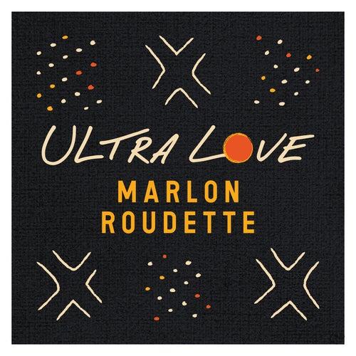 Ultra Love de Marlon Roudette