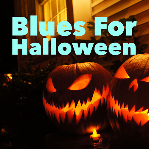 Blues For Halloween de Various Artists
