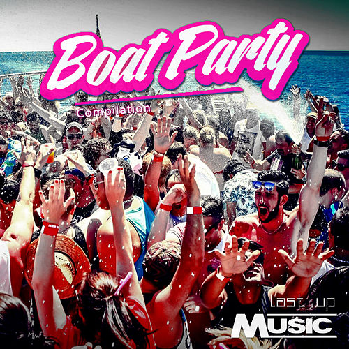 Boat Party: Compilation by Various Artists