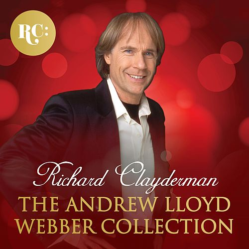 The Andrew Lloyd Webber Collection de Richard Clayderman