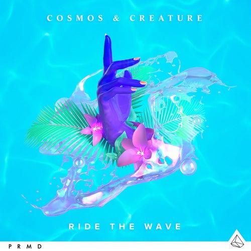 Ride The Wave von Cosmos & Creature