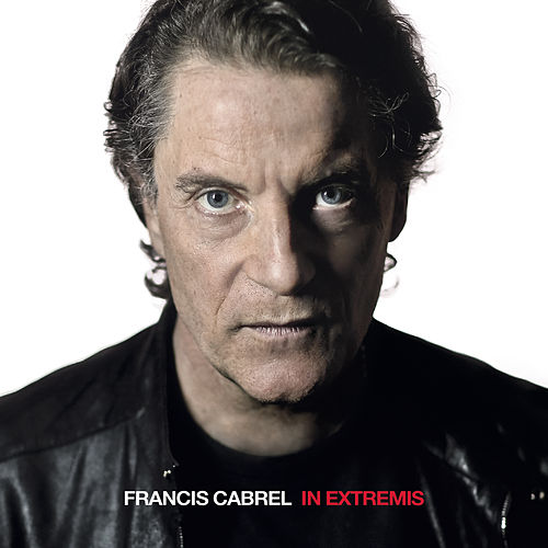 In Extremis by Francis Cabrel