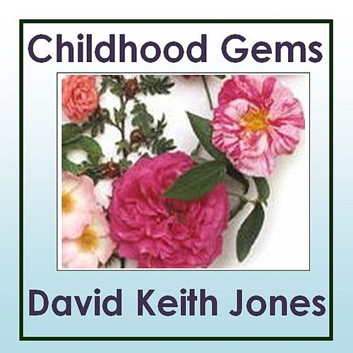 Childhood Gems de David Keith Jones