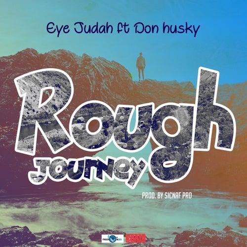 Rough Journey by Eye Judah