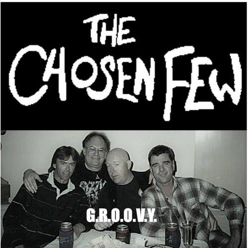 G.R.O.O.V.Y. by The Chosen Few