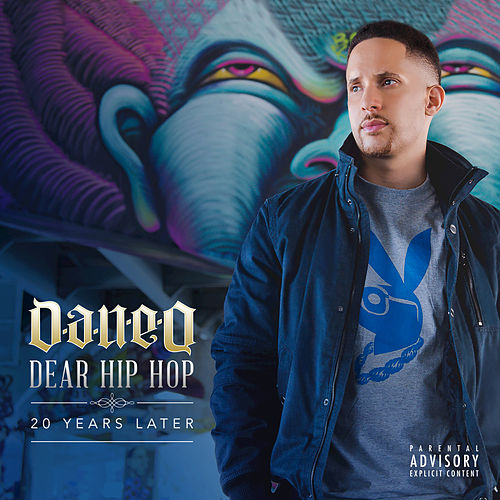 Dear Hip Hop: 20 Years Later von Dan-E-O