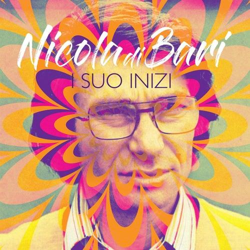 I Suo Inizi von Nicola Di Bari