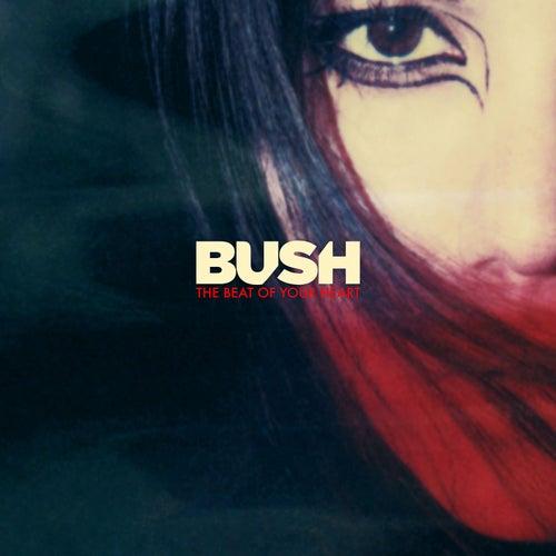 The Beat of Your Heart (Single Mix) de Bush