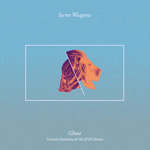 Ghost (Tommie Sunshine & SLATIN Remix) von The Secret Weapons
