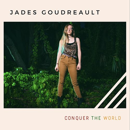 Conquer the World de Jades Goudreault