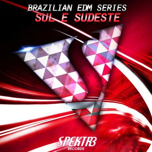 Brazilian EDM Series: Sul & Sudeste (Reissue) by Various Artists