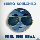 Feel The Real by Musiq Soulchild