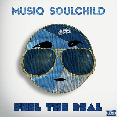 Feel The Real von Musiq Soulchild