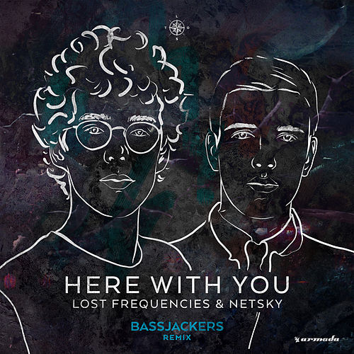 Here With You (Bassjackers Remix) de Lost Frequencies and Netsky