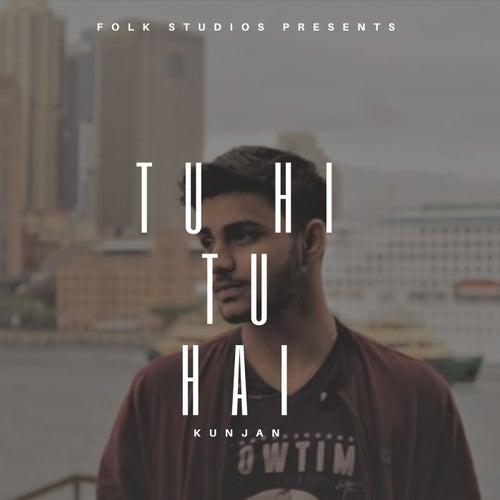 Tu Hi Tu Hai by Folk Studios