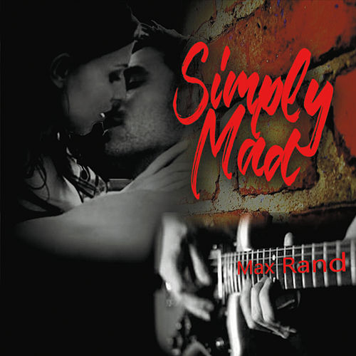 Simply Mad by Max Rand