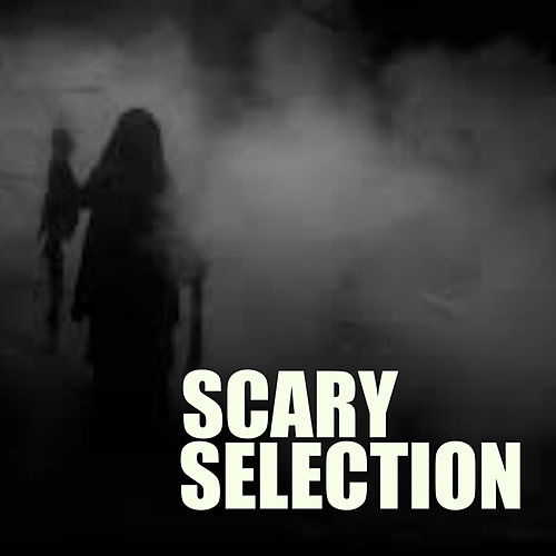 Scary Selection de Various Artists