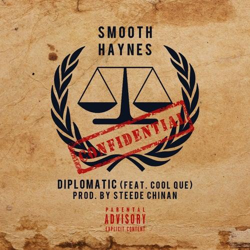 Diplomatic (feat. Cool Que) de Smooth Haynes