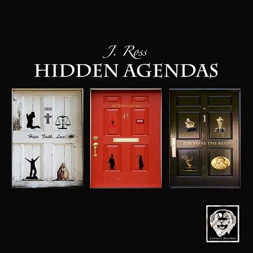 Hidden Agendas by J. Ross