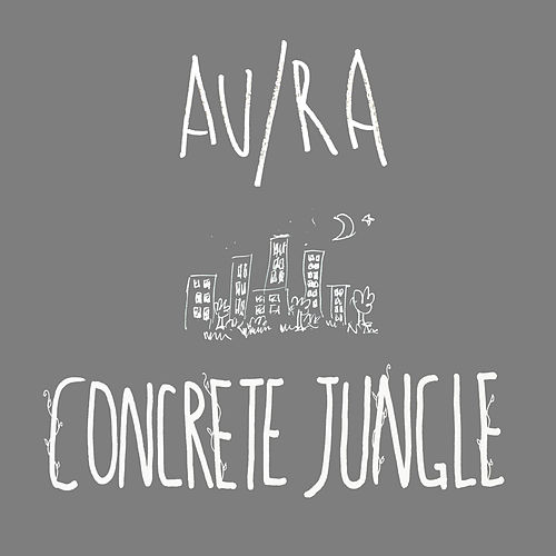 Concrete Jungle (Acoustic) di Au/Ra