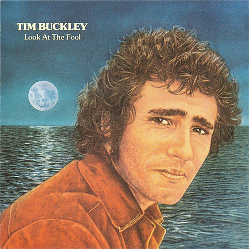 Look at the Fool (Remastered) de Tim Buckley