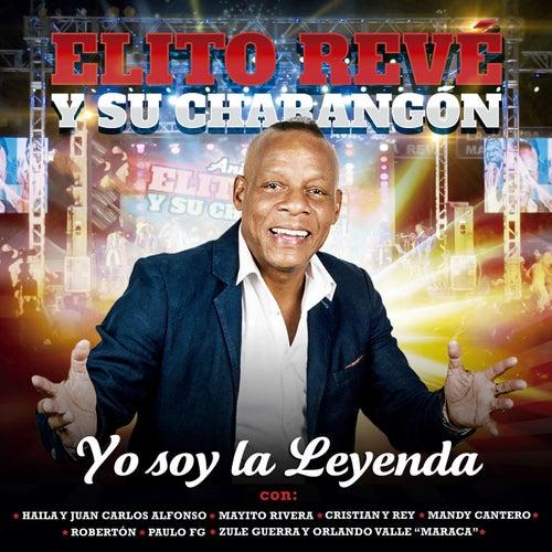 Yo Soy la Leyenda (En Vivo) de Elito Revé