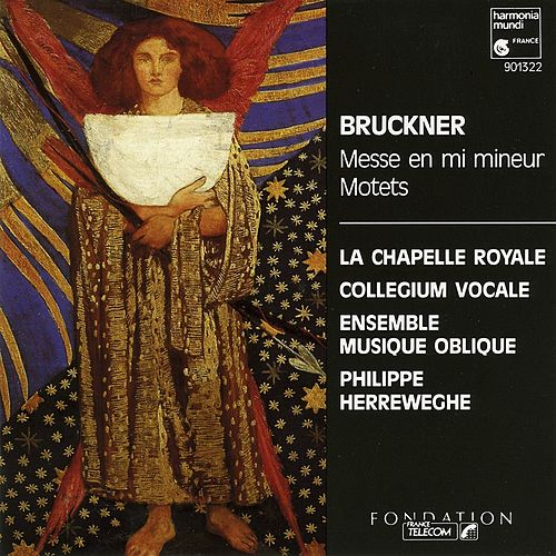 Bruckner: Mass in E Minor & Motets by Collegium Vocale Gent