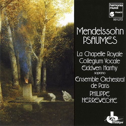 Mendelssohn: Psalms by Collegium Vocale Gent