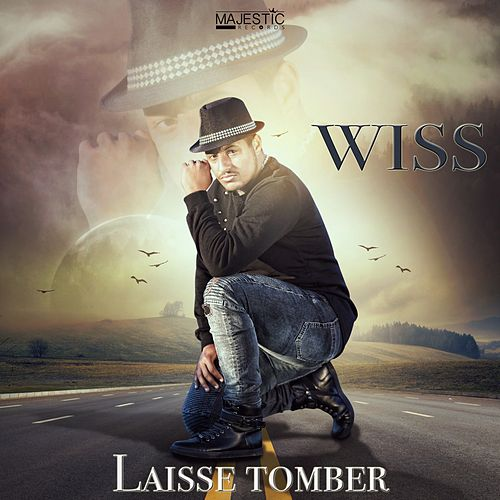 Laisse tomber by Wiss
