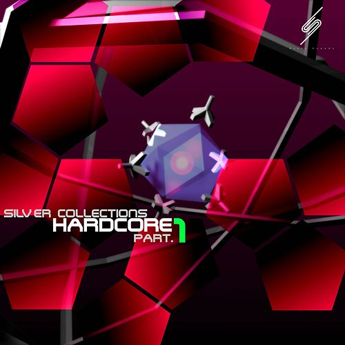 Silver Collections Hardcore, Pt. 1 - Single by Various Artists