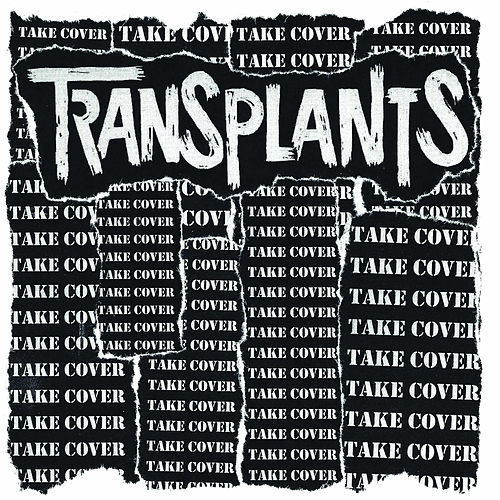 Take Cover by Transplants