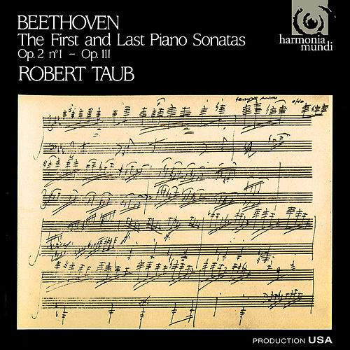 Beethoven: First and Last Piano Sonatas de Robert Taub