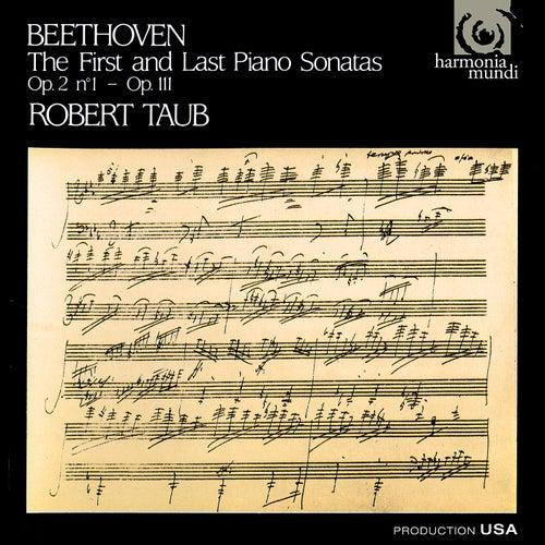 Beethoven: First and Last Piano Sonatas de Robert Taub