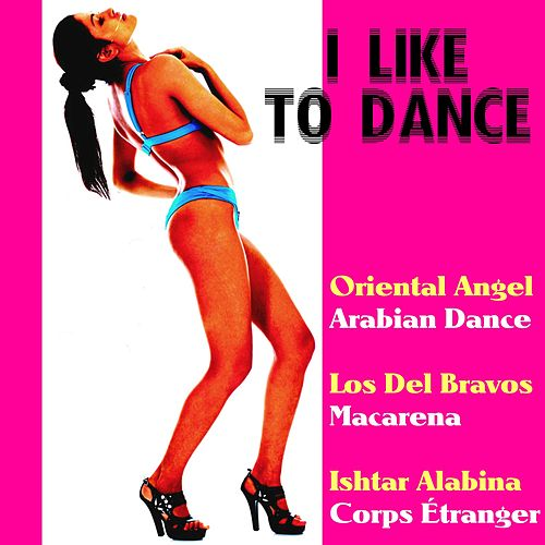 I Like to Dance de Various Artists