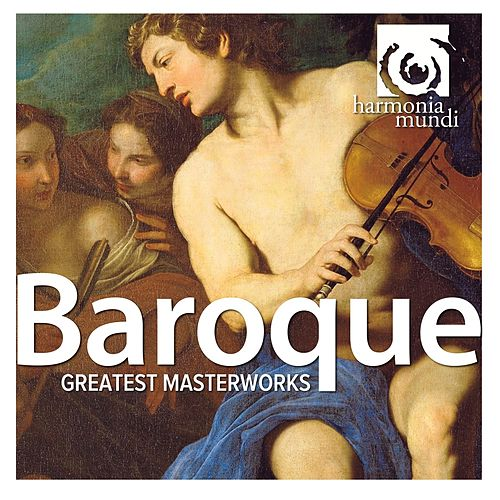 Baroque: Greatest Masterworks by Various Artists