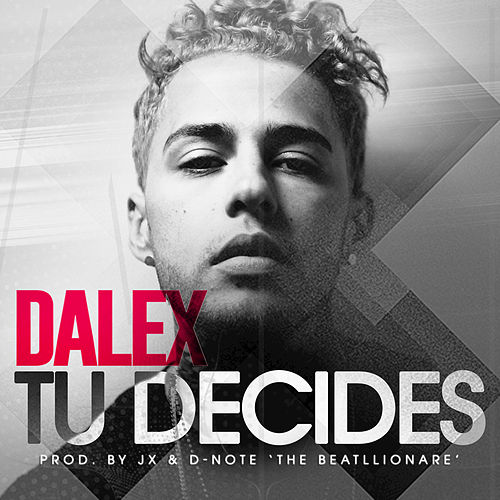 Tu Decides by Dalex