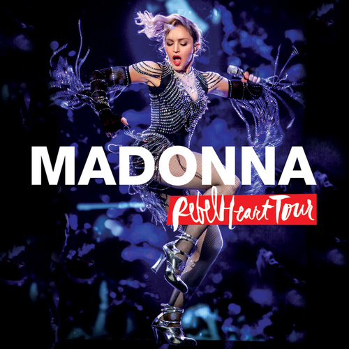 Rebel Heart Tour (Live) von Madonna