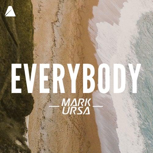 Everybody (Radio Mix) by Mark Ursa