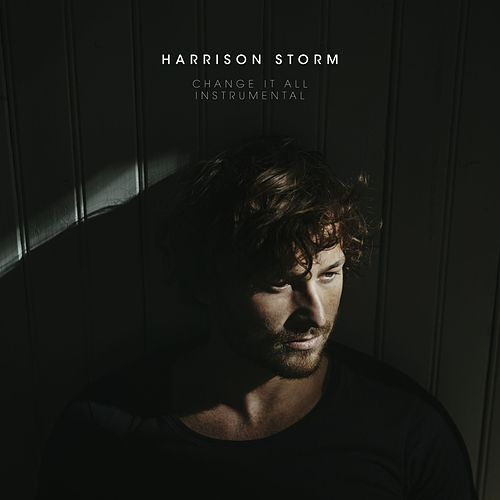 Change It All (Instrumental) by Harrison Storm