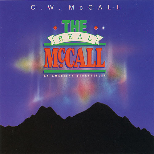 The Real Mccall von C.W. McCall