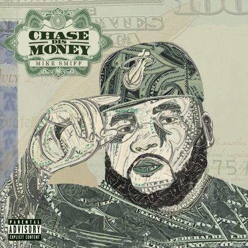 Chase Dis Money de Mike Smiff