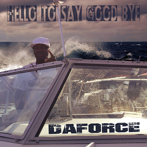 Hello to Say Good Bye by Daforce