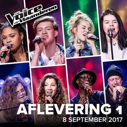 The Voice Van Vlaanderen 2017 - Aflevering 1 – 8 September 2017 (The Voice Van Vlaanderen 2017 / Live) de Various Artists