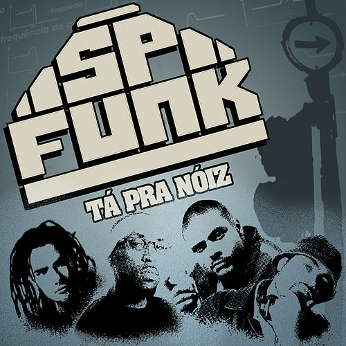 Tá pra Nóiz von Sp Funk