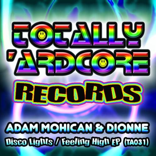 Disco Lights / Feeling High - Single by Adam Mohican