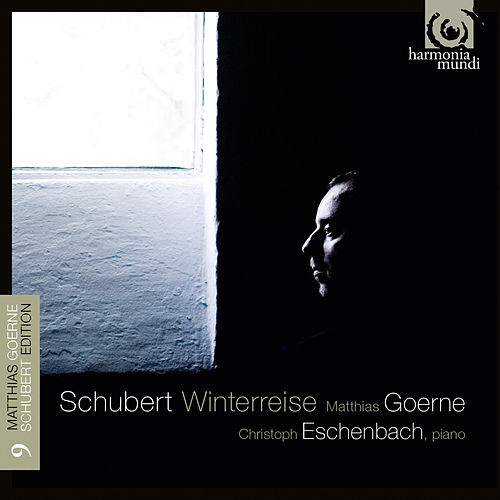 Schubert: Winterreise D. 911 by Matthias Goerne and Christoph Eschenbach