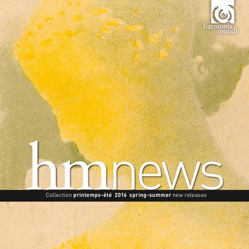 Harmonia Mundi Spring Summer 2016 by Various Artists