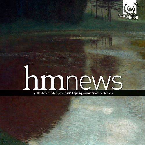 harmonia mundi - Spring Summer 2014 by Various Artists