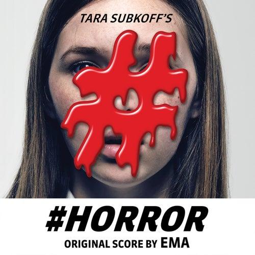 #Horror Original Score by EMA